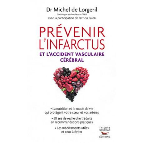Prévenir l'infarctus et l'accident vasculaire cérébral - Dr Michel DE LORGERIL