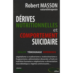 Dérives nutritionnelles et comportement suicidaire - Robert MASSON